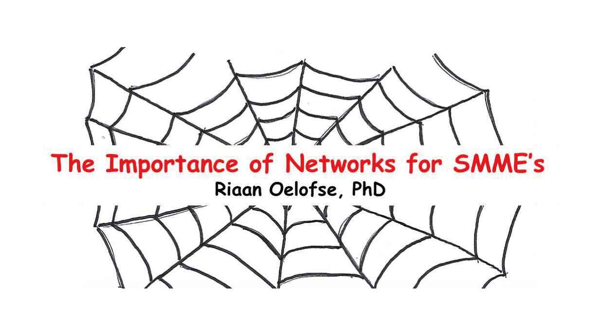 The Importance of Networks for SMME's